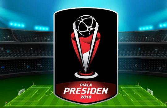 Update Jadwal Lengkap Piala Presiden 2018 SIaran Langsung Live Indosiar